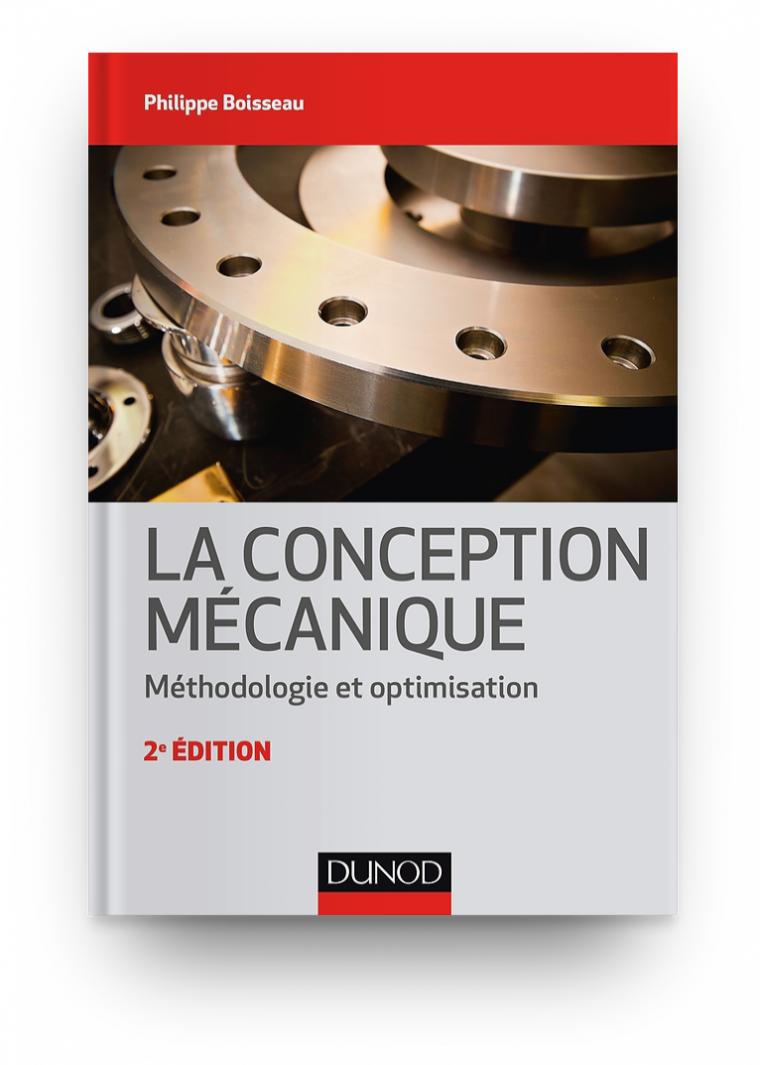 La conception mécanique : Méthodologie et optimisation en PDF