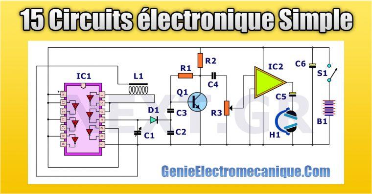 15 Circuits électronique Simple pour les débutants