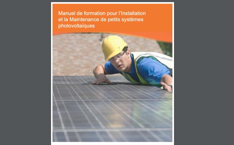 Manuel de formation pour l'Installation et la Maintenance de petits systèmes photovoltaïques