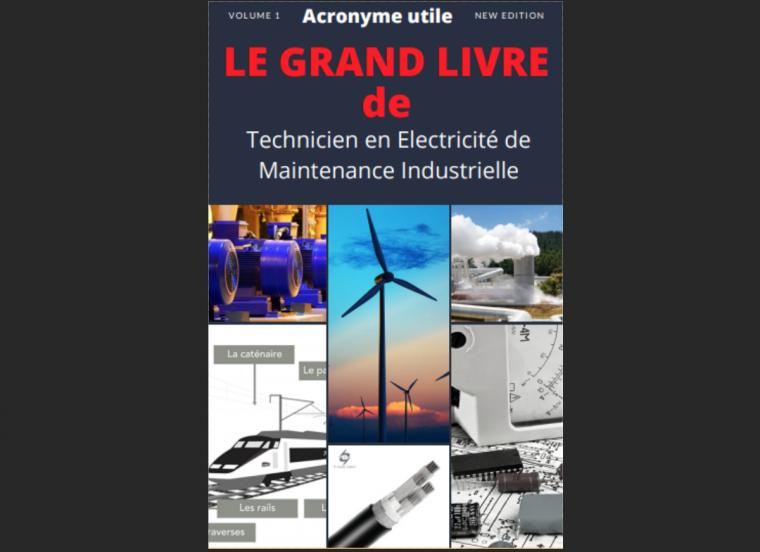 Le grande Livre de Technicien en Electricité Maintenance Industrielle en PDF